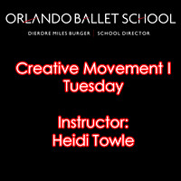 Creative Movement I Tuesday - Heidi Towle