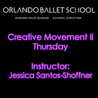 Creative Movement II Thursday - Jessica Santos Shoffner